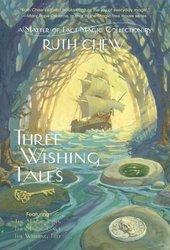 Three Wishing Tales
